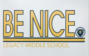 image of LMS Be Nice sign